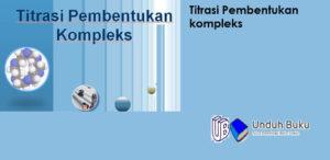 Titrasi Pembentukan Kompleks (Kompleksometri)