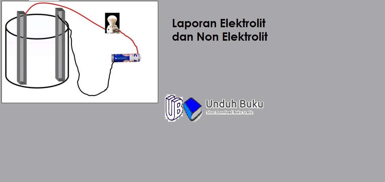 Laporan Praktikum Larutan Elektrolit dan non Elektrolit