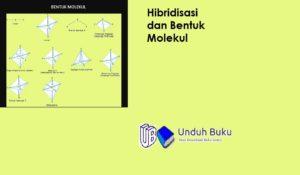 Hibridisasi dan Bentuk Molekul