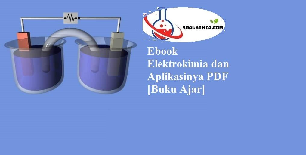 Ebook Elektrokimia dan Aplikasinya PDF [Buku Ajar]