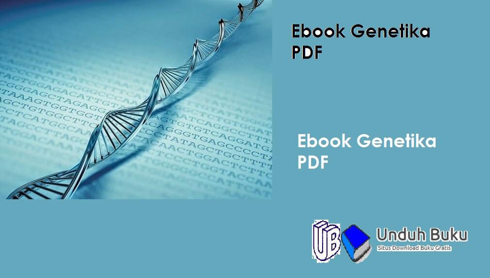 Ebook Genetika Dasar PDF untuk Universitas