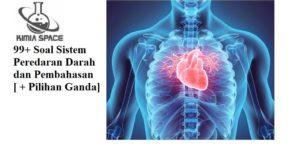 Soal Sistem Peredaran Darah dan Pembahasan [ + Pilihan Ganda] (1)