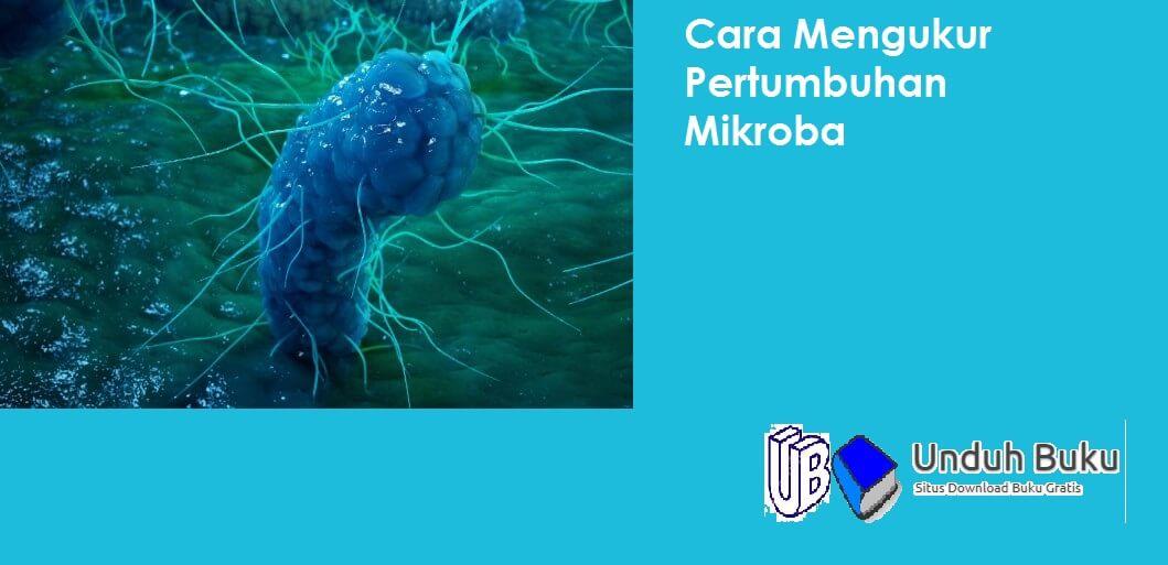 Mengukur Pertumbuhan Mikroba