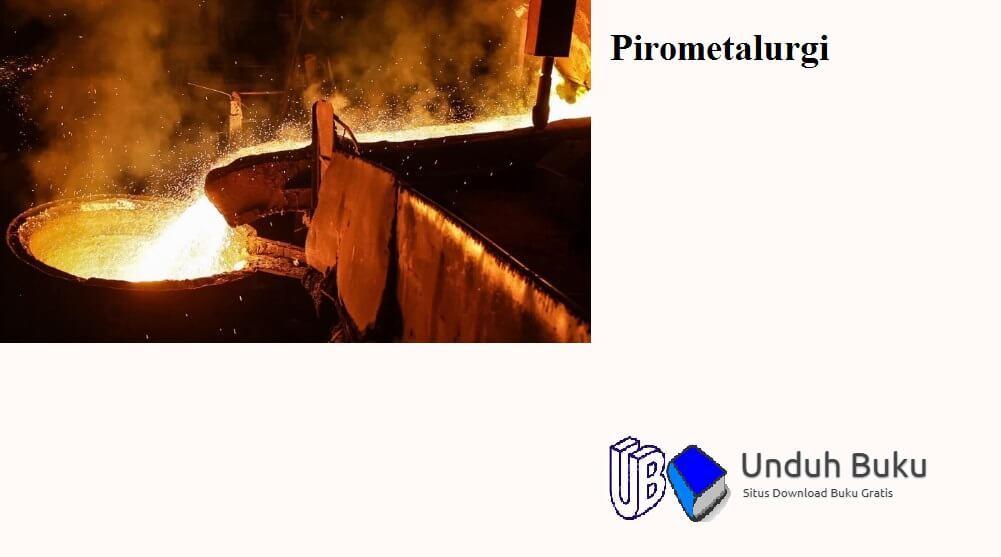 Proses Pirometalurgi
