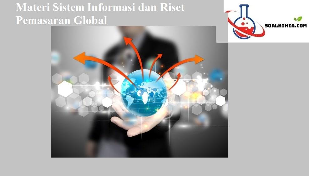 Materi Sistem Informasi dan Riset Pemasaran Global