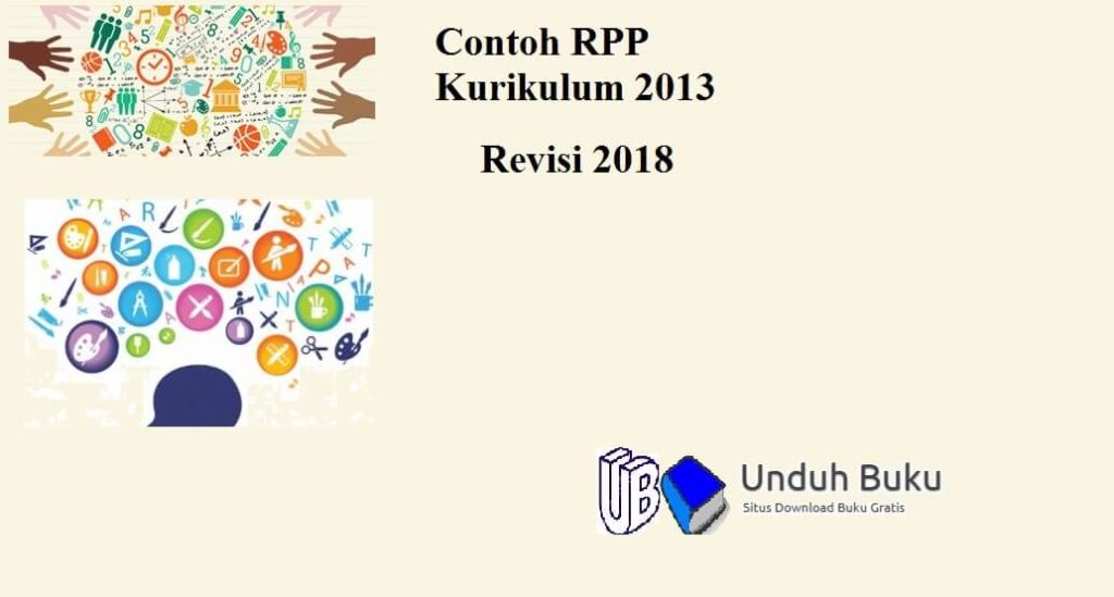 Contoh RPP Kurikulum 2013 Revisi 2018 Terbaru