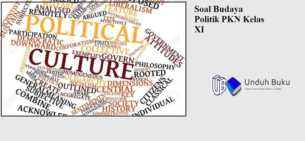 Soal Budaya Politik di Indonesia