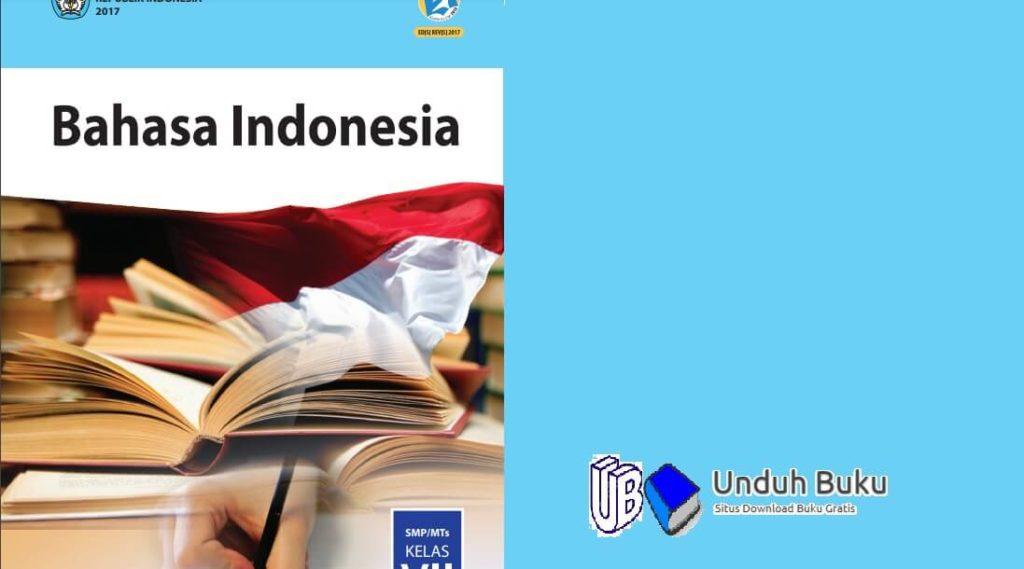 Buku Bahasa Indonesia Kelas 7 SMP/MTs Kurikulum 2013 Revisi 2018