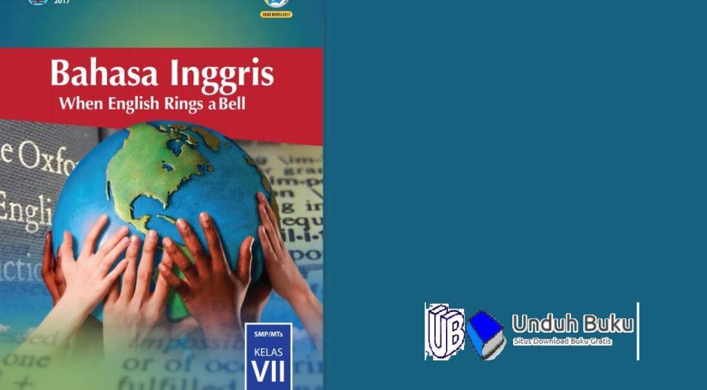 Buku Bahasa Inggris Kelas 7 SMP/MTs Kurikulum 2013 Revisi 2018
