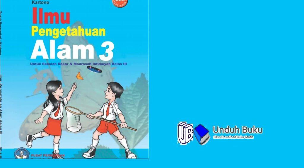 Buku Ilmu Pengetahuan Alam (IPA) Kelas 3 Kurikulum 2013 Revisi 2018