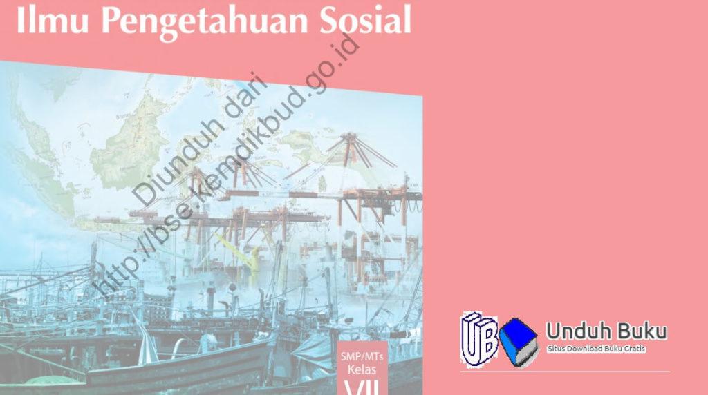 Buku IPS Kelas 7 SMP/MTs Kurikulum 2013 Revisi 2018