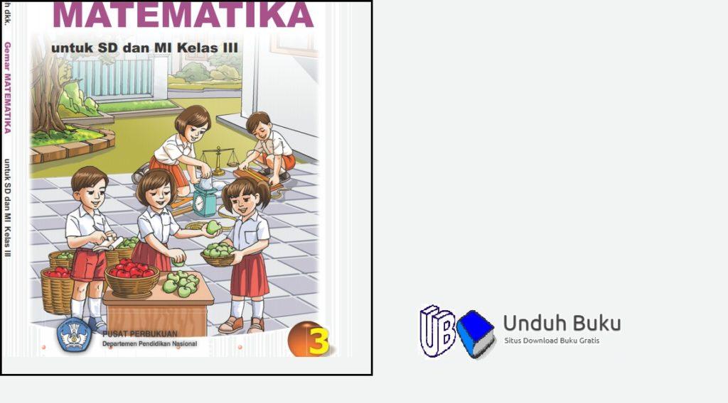 Buku Matematika Kelas 3 SD/MI Kurikulum 2013 Revisi 2018