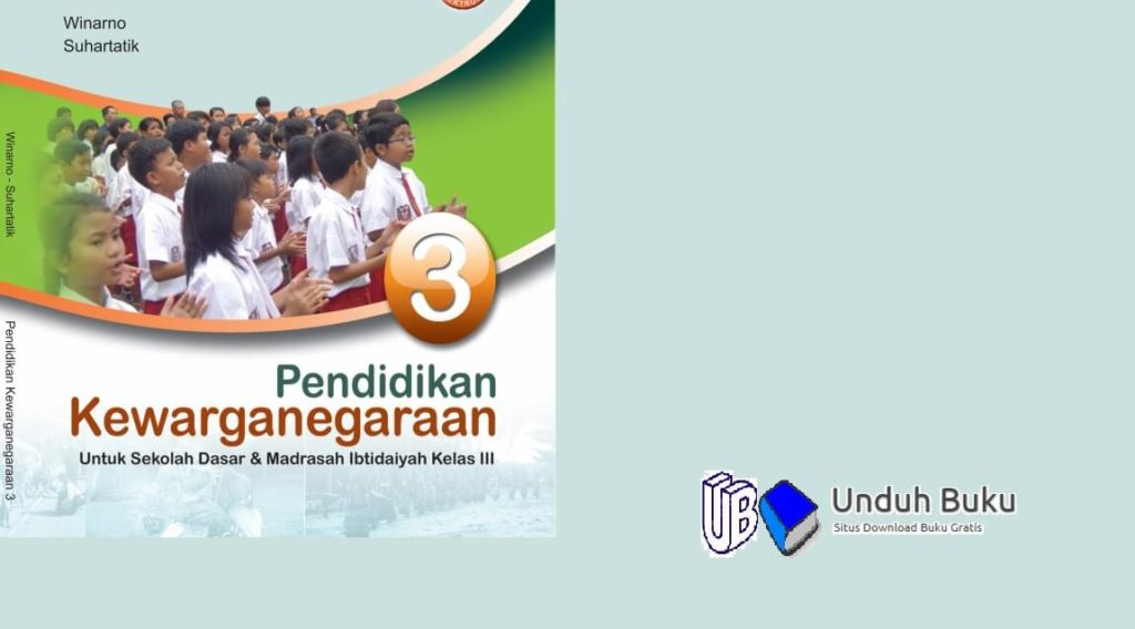 Buku PPKN Kelas 3 SD/MI Kurikulum 2013 Revisi 2018