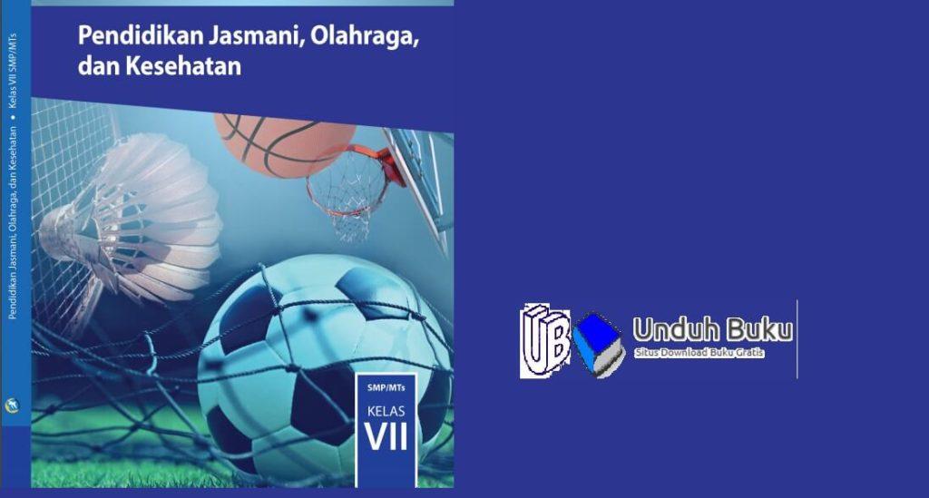 Buku Penjaskes Kelas 7 SMP/MTs Kurikulum 2013 Revisi 2018