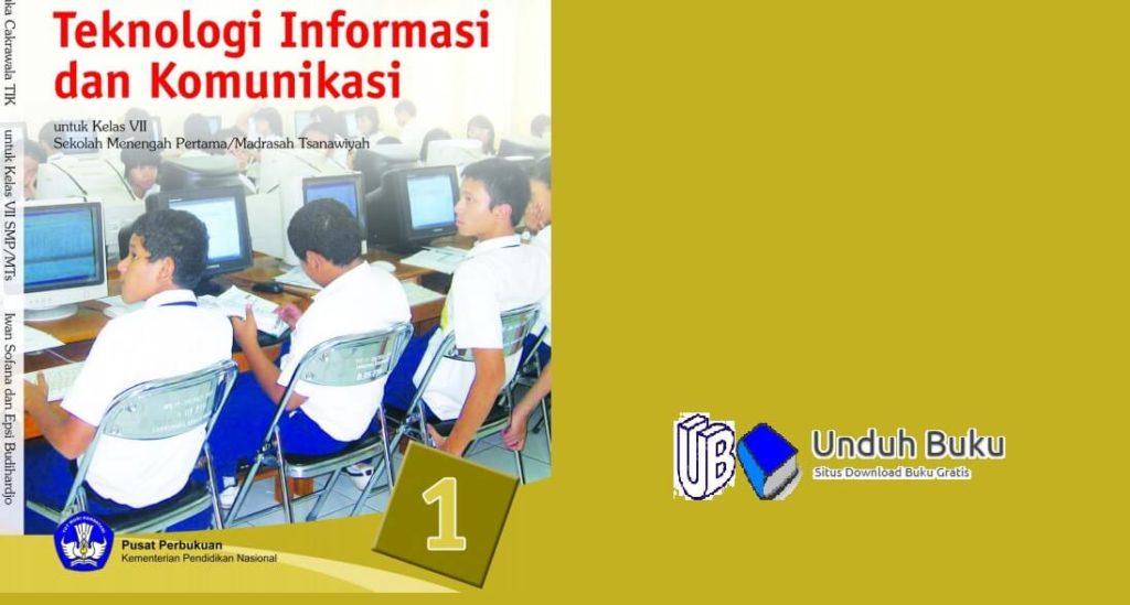Buku TIK Kelas 7 SMP/MTs Kurikulum 2013 Revisi 2018