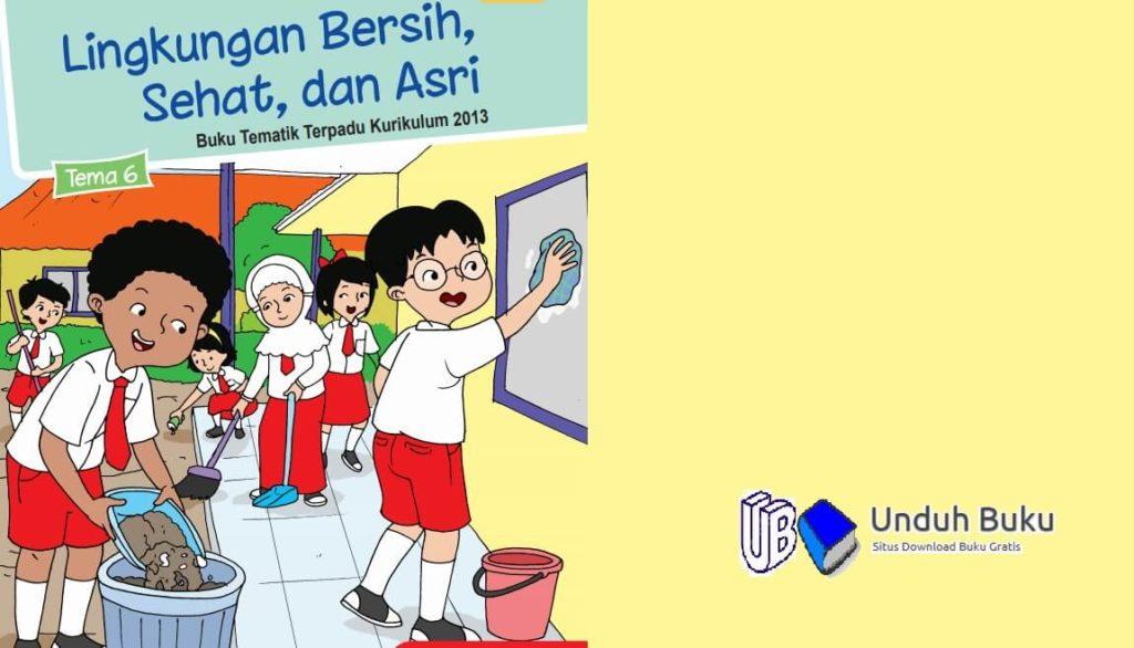 Buku Tema 6 Kelas 1 SD/MI Kurikulum 2013 Revisi 2018