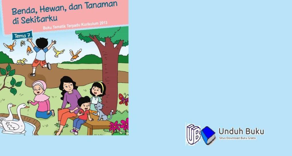 Buku Tema 7 Terpadu Kelas 1 SD Kurikulum 2013 Revisi 2018