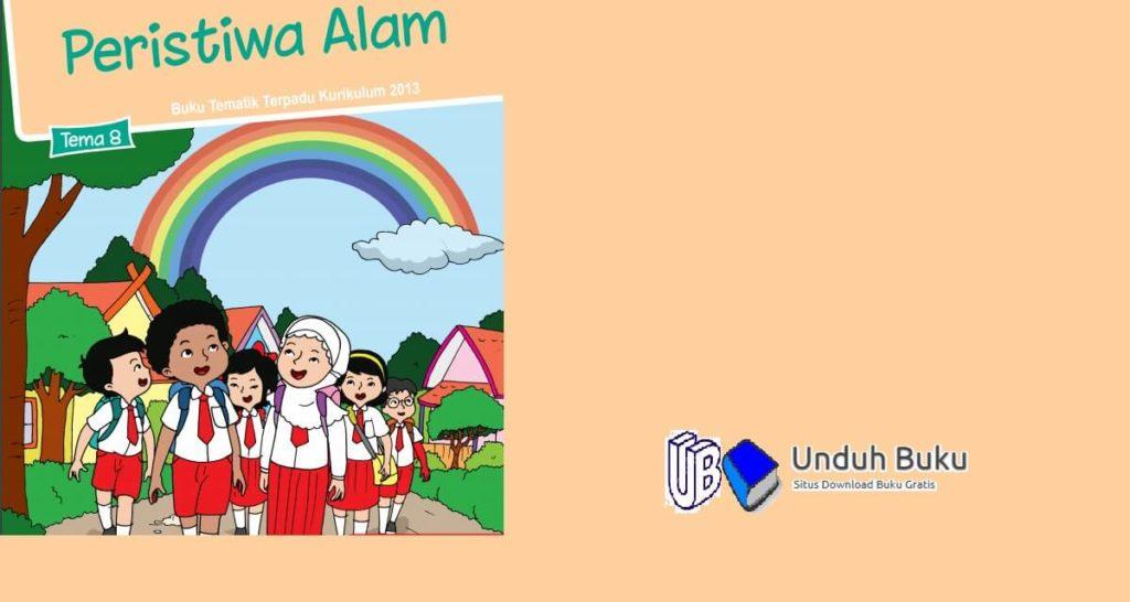 Buku Tema 8: Peristiwa Alam Kelas 1 SD Kurikulum 2013 Revisi 2018