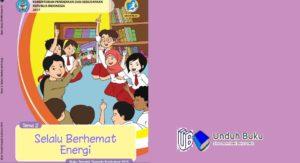 Buku Tema 2 Kelas 4 SD/MI Kurikulum 2013 Revisi 2018