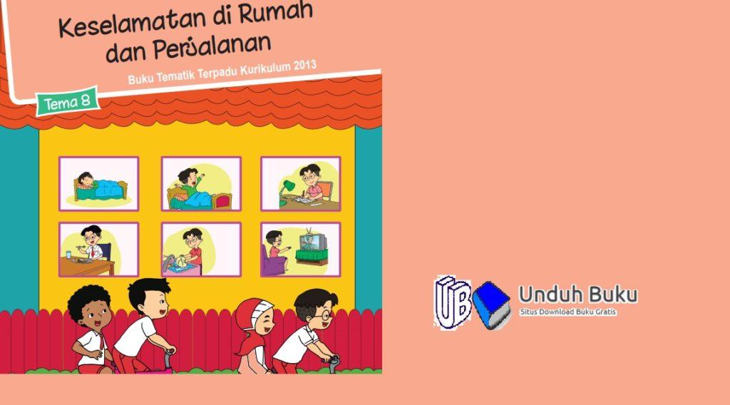 Buku Tema 8 Kelas 2 Kurikulum 2013 Revisi 2018 Tematik