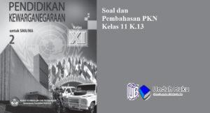 Soal PKN Kelas 11 Semester 2 k.13 (1)