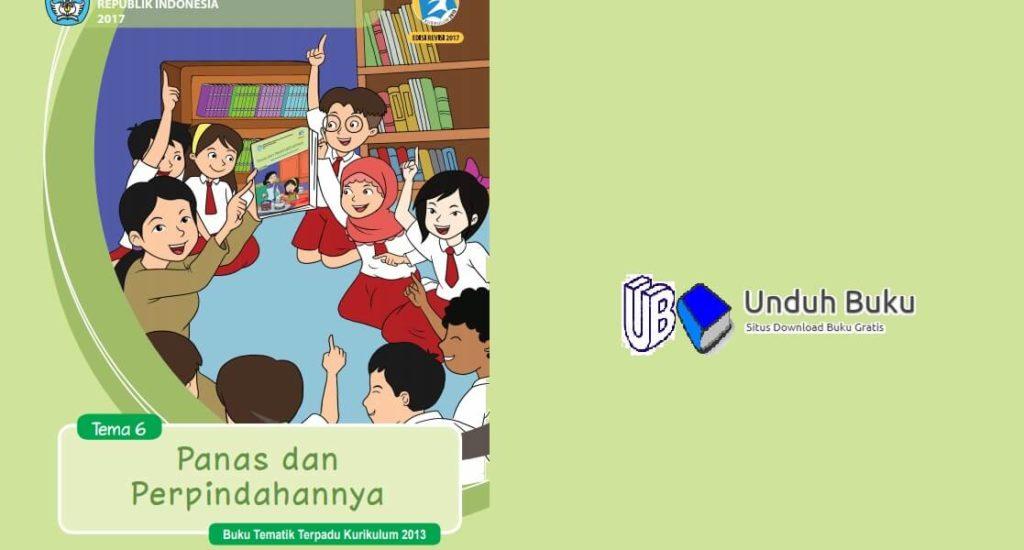 Buku Tema 6: Panas dan Perpindahannya Kelas 5 SD/MI K.13 Revisi 2018