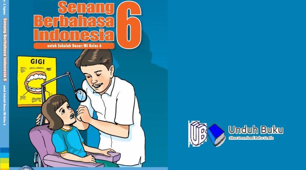 Buku Kelas 6 Bahasa Indonesia SD/MI Kurikulum 2013 Revisi 2018