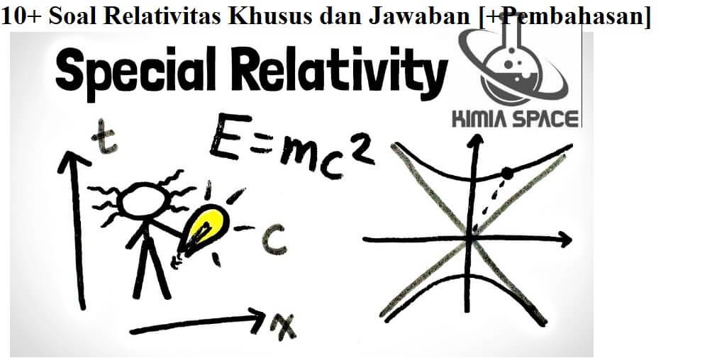 10+ Soal Relativitas Khusus dan Jawaban [+Pembahasan] (1)