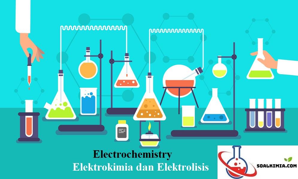 Soal Elektrokimia dan Elektrolisis