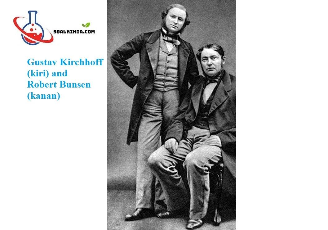 gustav kirchhoff (kiri) and robert bunsen (kanan)