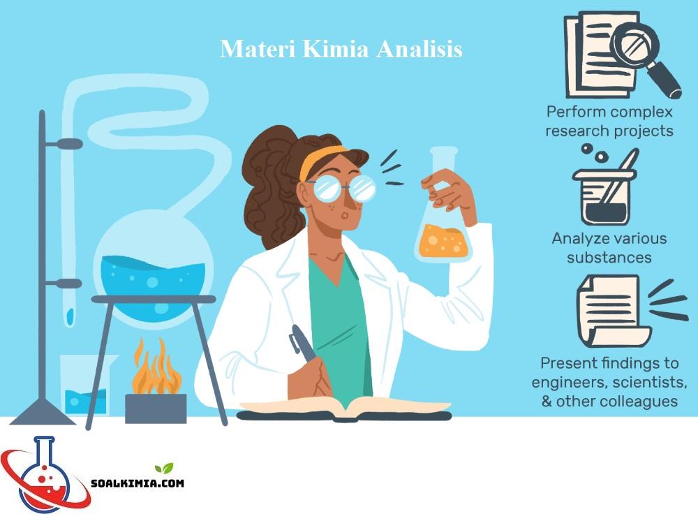 Kimia Analisis - Materi, Sejarah, Metode Kualitatif dan Kuantitatif dan Aplikasinya