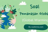 soal pemanasan global
