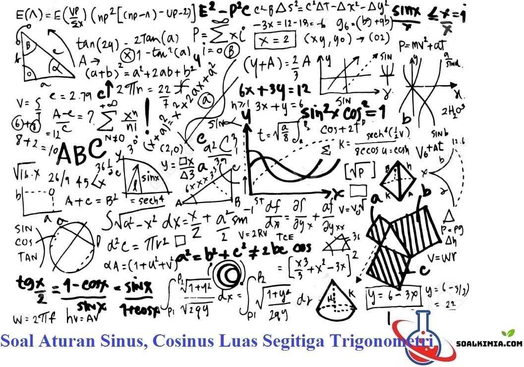 Soal Aturan Sinus, Cosinus Luas Segitiga Trigonometri