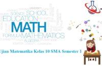 Soal Ujian Matematika Kelas 10