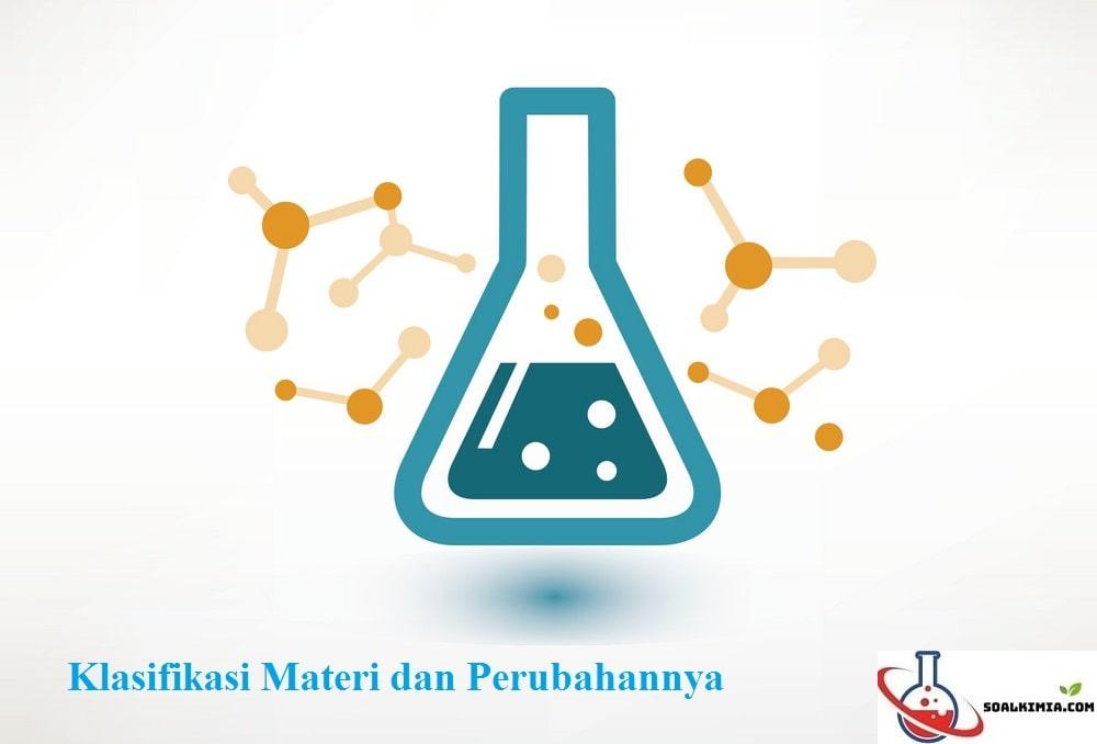 Soal Klasifikasi Materi dan Perubahannya