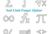 soal limit fungsi aljabar