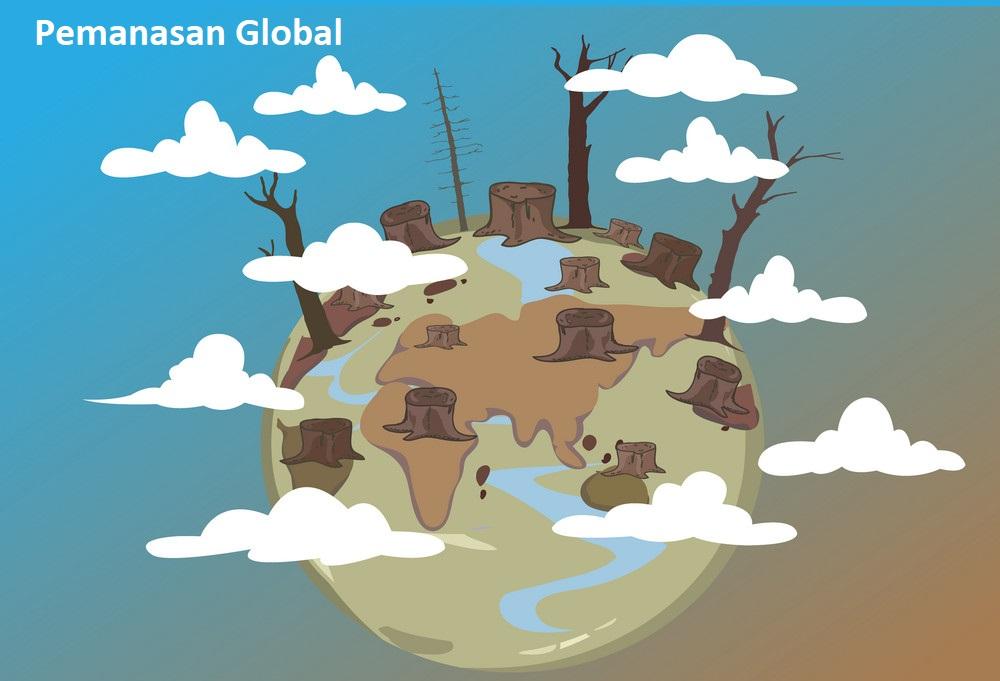 Pemanasan Global - Pengertian, Hubungan, Dampak dan Solusi