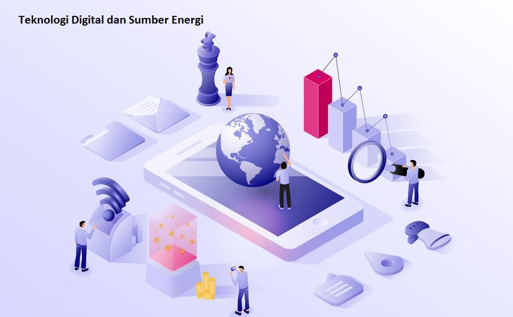 Teknologi Digital dan Sumber Energi