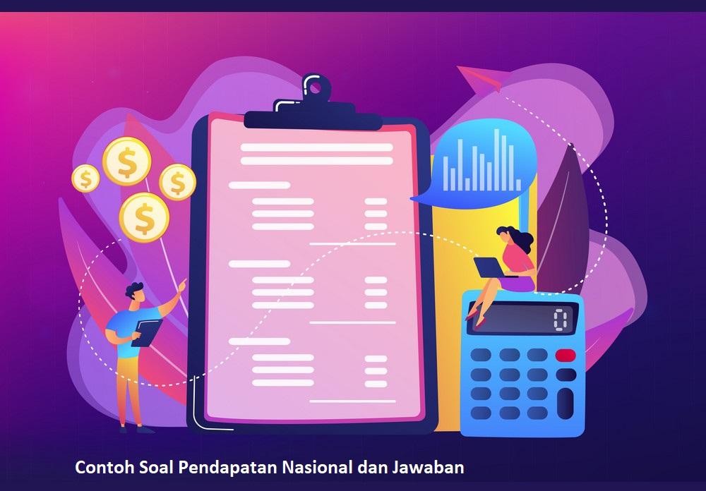 Contoh Soal Pendapatan Nasional dan Jawaban