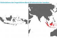 Soal Kolonialisme dan Imperialisme Barat di Indonesia dan Jawaban