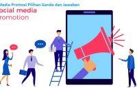 Soal Media Promosi Pilihan Ganda dan Jawaban