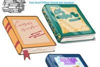 Soal Novel Pilihan Ganda dan Jawaban
